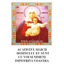 Acatist Maica Domnului Eu sunt cu voi si nimeni impotriva voastra
