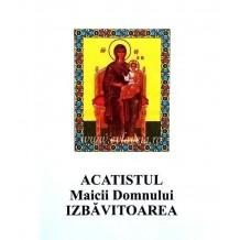 Acatistul Maicii Domnului Izbavitoarea