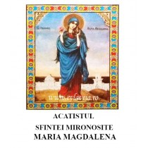Acatist Sfanta Mironosita Maria Magdalena