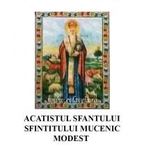 Acatist Sfantul Mucenic Modest