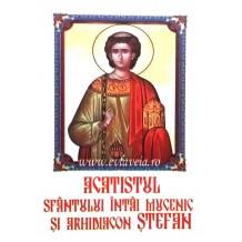 Acatist Sfantul Stefan