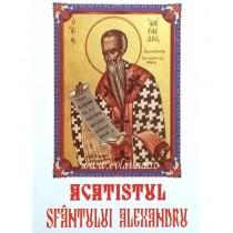Acatist Sfantul Ierarh Alexandru
