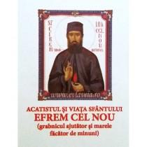 Acatist Sfantul Efrem cel Nou
