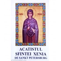 Acatistul Sfintei Xenia din Sankt Petersburg