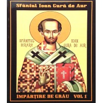 Impartire de grau - Sf.Ioan Gura de Aur, vol.1