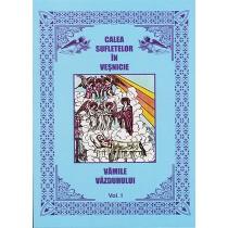 A1 - Vamile vazduhului - Calea sufletelor in vesnicie. Volumul 1