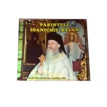 CD Parintele Ioanichie Balan Volumul 1