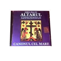 CD Corul Altarul - Canonul cel Mare