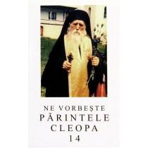 Ne vorbeste Parintele Cleopa - Volumul 14