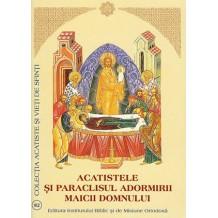 Acatistele si Paraclisul Adormirii Maicii Domnului