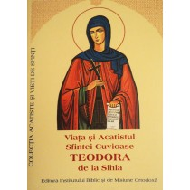 Viata si Acatistul Sfintei Cuvioase Teodora de la Sihla