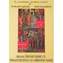Deasa impartasire cu Preacuratele lui Hristos Taine