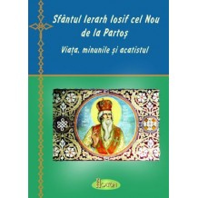 Sfantul Ierarh Iosif cel Nou de la Partos viata, minunile si acatistul